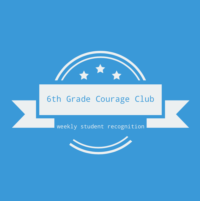 6th Grade Courage Club- Sept. 7