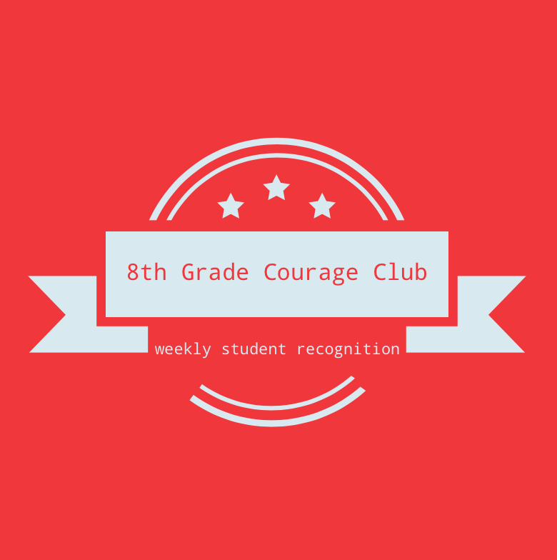 8th+Grade+Courage+Club+-+September+7th