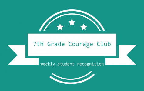 7th GRADE COURAGE CLUB- Sept. 14