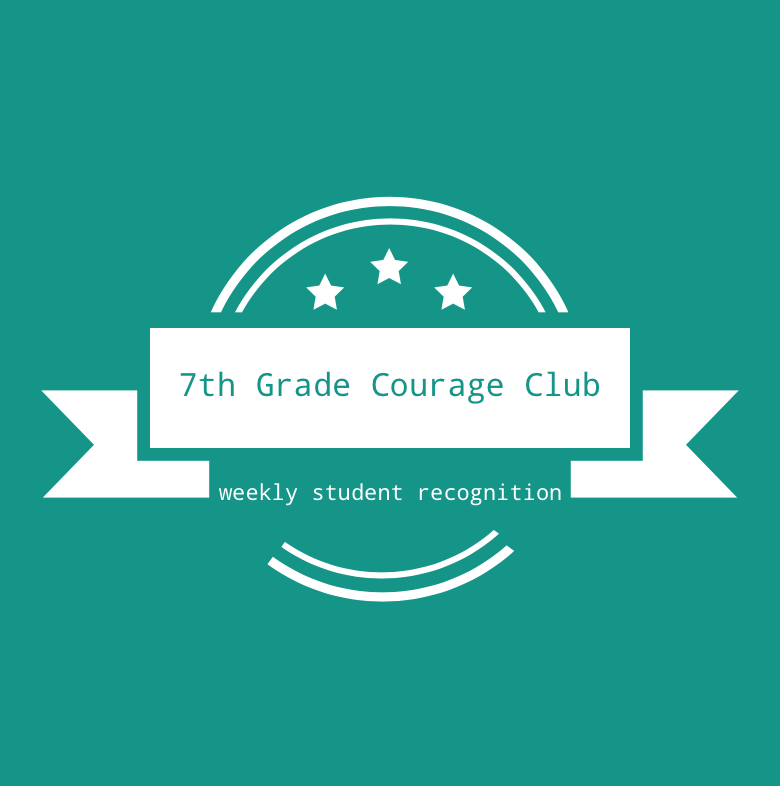7th Grade Courage Club-  Oct. 12